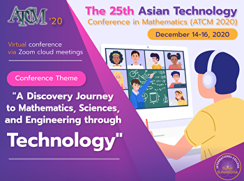The 25th Asian Technology Conference in Mathematics (ATCM2020)